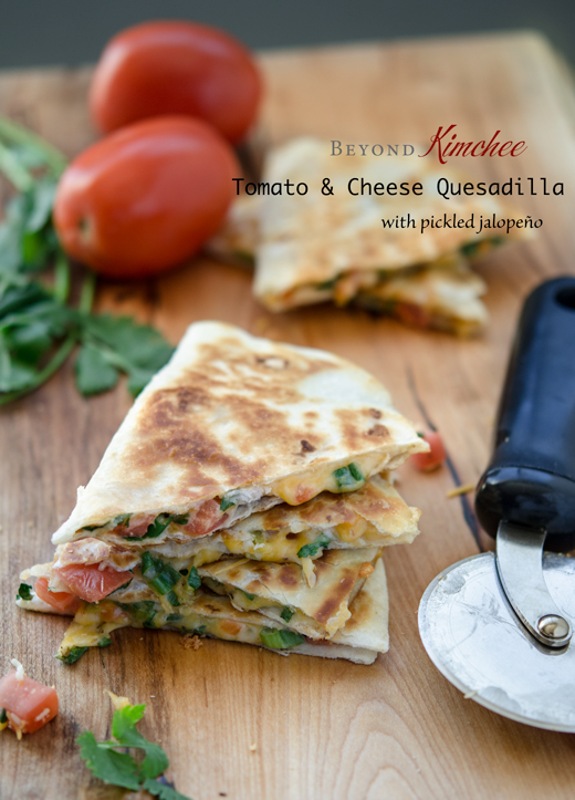 Tomato and Cheese Quesadilla with Pickled Jalopeño